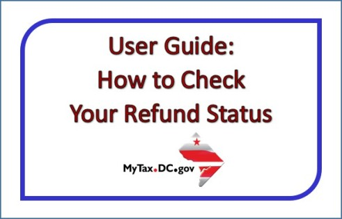 MyTax.DC.gov: How to Check the Status of Your Refund | MyTax.DC.gov